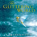 This Glittering World Audiobook by T. Greenwood Narrated by Joel Richards