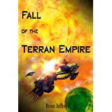 Fall of the Terran Empire (Traci Ganner Book 1) ~ Brian Jeffreys