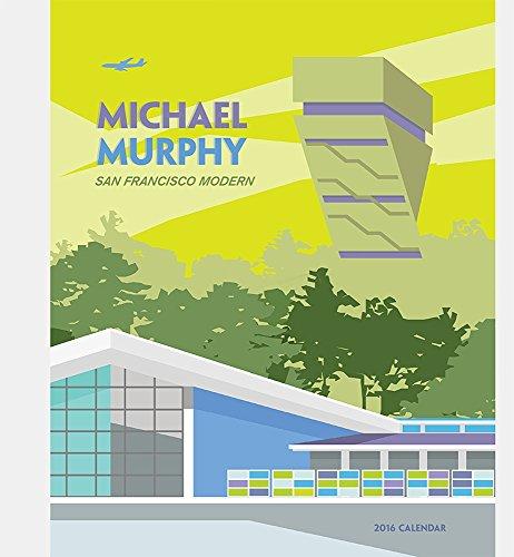 Murphy/San Fran Modern 2016 Wall Calendar