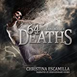64 Deaths: An Anthology