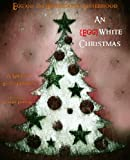 img - for An {Egg}White Christmas (An Egg and the Hameggattic Sisterhood Novella) book / textbook / text book