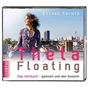 ThetaFloating Hörbuch