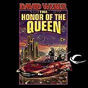 The Honor of the Queen: Honor Harrington, Book 2   David Weber