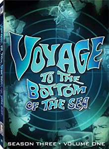 Voyage to the Bottom of the Sea - Season Three, Volume One