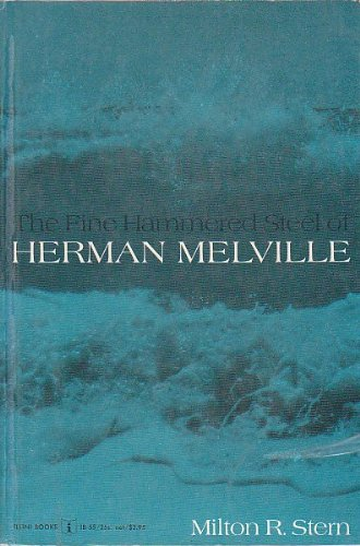 Image for The Fine Hammered Steel of Herman Melville