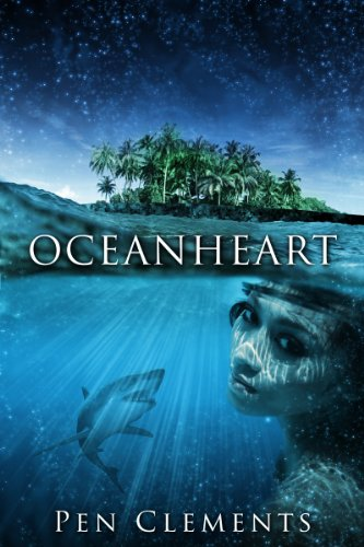 Book: Oceanheart (The Enchanted Pages Book 1) by Pen Clements