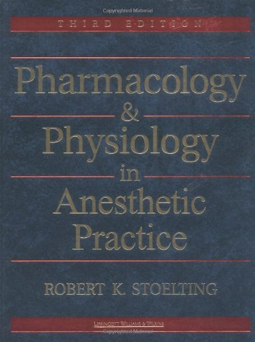 Pharmacology & Physiology In Anesthetic Practice