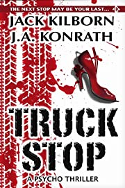 Truck Stop - A Psycho Thriller