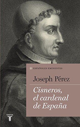 Cardenal Cisneros (ESPAÑOLES EMINENTES)