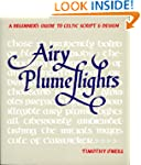 Airy Plumeflights: A Beginner's Guide...