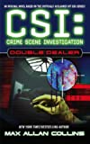 Max Allan Collins Double Dealer (CSI: Crime Scene Investigation)