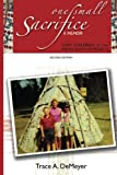 img - for One Small Sacrifice: A Memoir: Lost Children of the Indian Adoption Projects book / textbook / text book