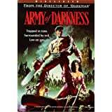 Army of Darkness ~ Bruce Campbell