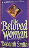The Beloved Woman (0553287591) by Smith, Deborah