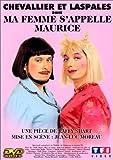 echange, troc Chevallier et Laspalès : Ma femme s'appelle Maurice