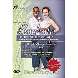 Learn To Dance Bachata, Intermediate Volume 2: A Step-By-Step Guide To Bachata Dancing