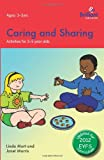 Caring and Sharing: Activities for 3-5 Year Olds - 2nd Edition (0857476602) by Mort, Linda