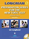 Longman preparation series for the new TOEIC test. Advanced course /