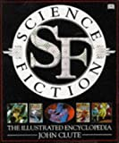 Science Fiction: The Illustrated Encyclopedia