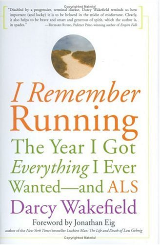 I Remember Running: The Year I Got Everything I Ever Wanted-And Als front-897742