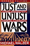 Just And Unjust Wars: Incorporating The Lessons Of Operation Desert Storm (0465037011) by Michael Walzer