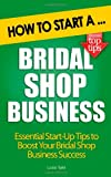 How to Start a Bridal Shop Business