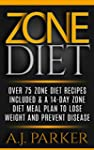 Zone Diet: One 75 Zone Diet Recipes I...