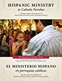 Hispanic Ministry in Catholic Parishes: A Summary Report of Findings from the National Study of Catholic Parishes with Hispanic Ministry