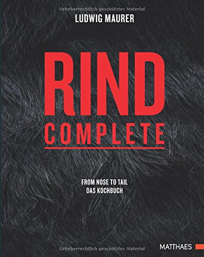 rind-complete-from-nose-to-tail-das-kochbuch