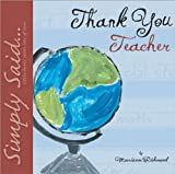 Thank You Teacher (Simply Said)