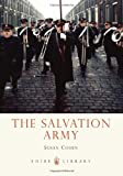 The Salvation Army (Shire Library) (0747812454) by Cohen, Susan