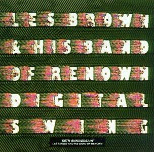 Les Brown & His Band of Renown - Digital Swing - Zortam Music