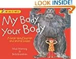 My Body, Your Body: A book about huma...