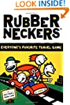 Rubberneckers: Everyone's Favorite Tr...
