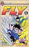 Fly, tome 6 : Que de cruauté, général Freeze par Sanjô
