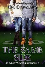 The Same Side: Book 2 (University Park Series)