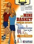 Le minibasket pour les enfants : L'ap...