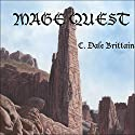 Mage Quest: The Royal Wizard of Yurt (       UNABRIDGED) by C. Dale Brittain Narrated by Eric Vincent