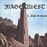 Mage Quest: The Royal Wizard of Yurt | C. Dale Brittain