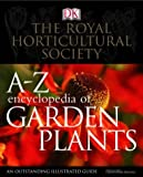 RHS A-Z Encyclopedia of Garden Plants (0751337382) by Brickell, Christopher