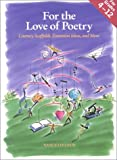 For the Love of Poetry: Literacy Scafolds, Extensions and More