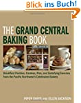 The Grand Central Baking Book: Breakf...