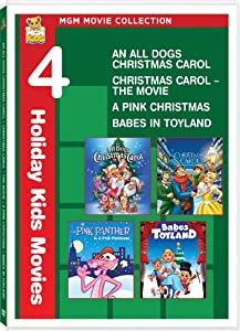 Mgm Movie Collection - 4 Holiday Kids Movies An All Dogs Christmas Carol Christmas Carol - The Movie A Pink Christmas Babes In Toyland from MGM (Video & DVD)
