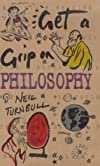 Get a Grip on Philosophy