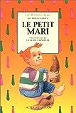 """Afficher """"Le Petit mari"""""""