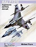 BAe P.1216: Supersonic ASTOVL Aircraft (ProjectTech Profiles)