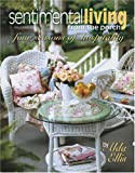 Sentimental Living From The Porch: four seasons of hospitality (Leisure Arts #15940)