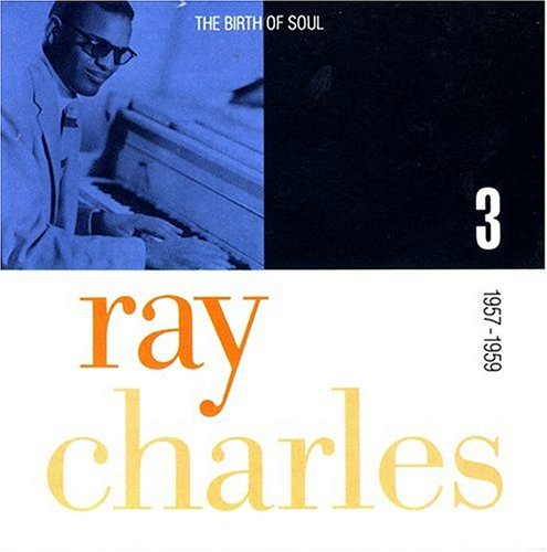 Ray Charles - The Birth Of Soul (Disc 1) [Boxed Set] - Zortam Music