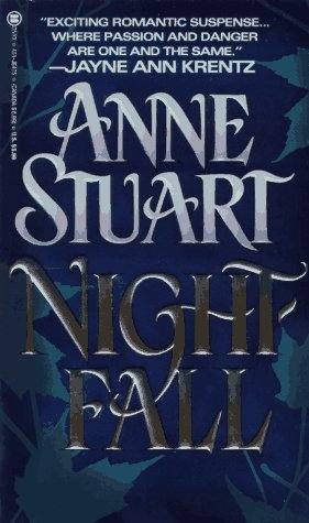 Nightfall, Anne Stuart