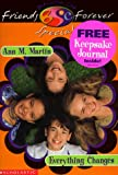 Friends Forever Special: Everything Changes (0439083249) by Martin, Ann M